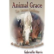 Animal Grace: An Ethical Communication Workbook