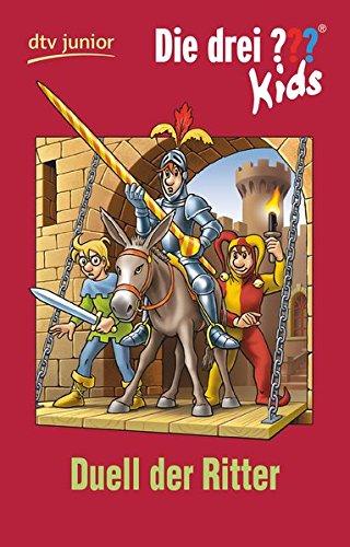Die drei ??? Kids 43 - Duell der Ritter: Erzählt von Ulf Blanck