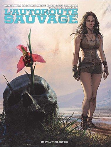 lautoroute-sauvage-intgrale-tome-1-3-kilomtre-666-kilomtre-sang-kilomtre-zro