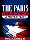 The Paris Hair Salon & Barber Shop (English Edition)