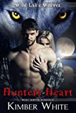 Hunter's Heart: Wolf Shifter Romance (Wild Lake Wolves Book 5)
