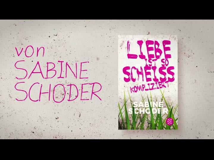 Liebe ist so scheißkompliziert: Amazon.de: Sabine Schoder