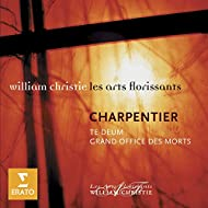 Charpentier: Te Deum, Grand Office des Morts