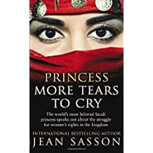 Princess More Tears to Cry by Jean Sasson (2015-09-10)