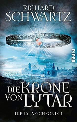 Die Krone von Lytar: Die Lytar-Chronik 1 (Pfeife Riesige)