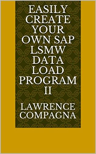 easily-create-your-own-sap-lsmw-data-load-program-ii-english-edition