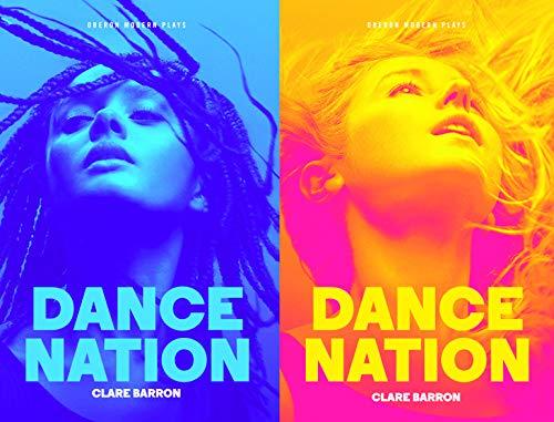 Dance Nation (Oberon Modern Plays) por Clare Barron