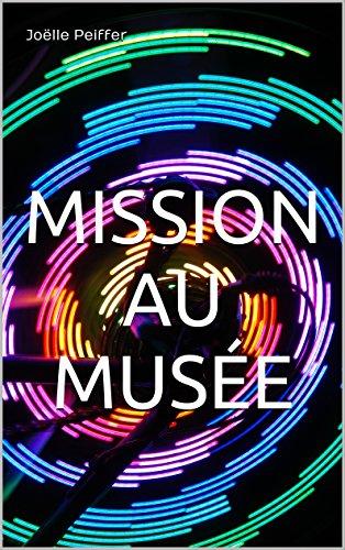 Couverture du livre Mission au musée