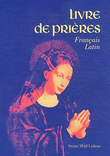 Livre de prières - Français - Latin