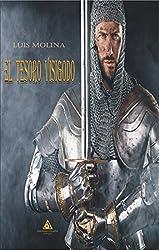El tesoro visigodo (Spanish Edition)