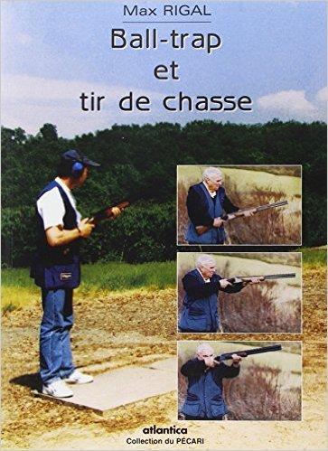Ball-trap et tir de chasse de Max Rigal ( 3 octobre 2001 )