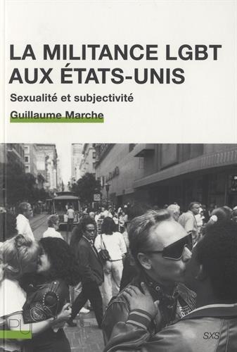 La militance LGBT aux Etats-Unis : Sexualité et subjectivité