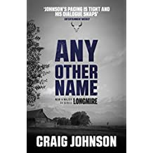 Any Other Name (A Walt Longmire Mystery) (English Edition)