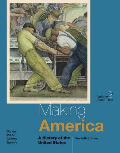 Making America: A History of the United States, Volume II: Since 1865 by Carol Berkin (2014-01-01)