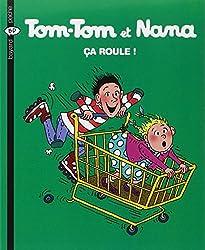 Tom tom et Nana, numéro 31 : Ça roule !