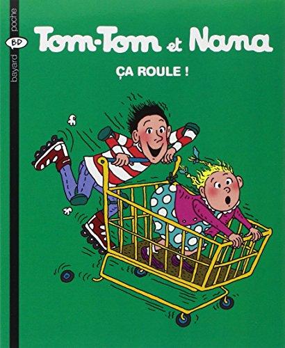 Tom-Tom et Nana, Tome 31 : Ça roule !