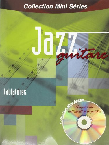 Mini Series Jazz Guitare Tab (+ 1 CD)
