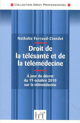 Droit de la Telesante et de la Telemedecine
