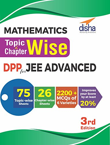 Mathematics Topic-Wise & Chapter-wise DPP (Daily Practice Problem) Sheets for JEE Advanced