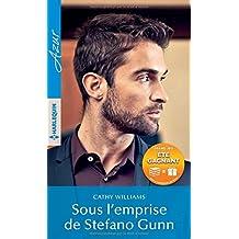 Sous l'emprise de Stefano Gunn: 1 livre acheté = des cadeaux à gagner