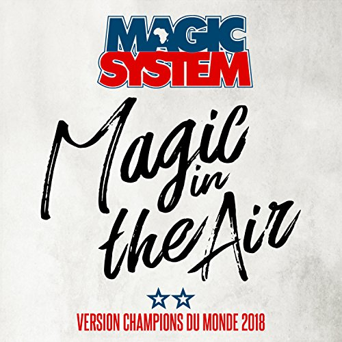 Magic In The Air (feat. Ahmed ...