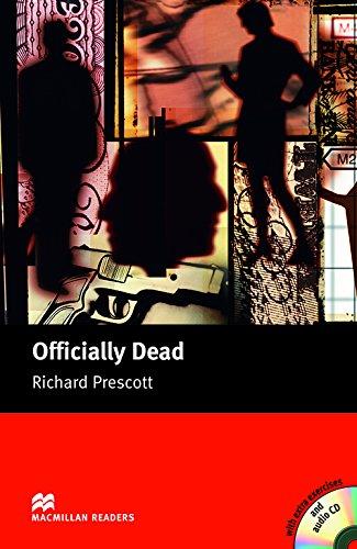 MR (U) Officially Dead Pk: Upper (Macmillan Readers 2005) por R. Prescott