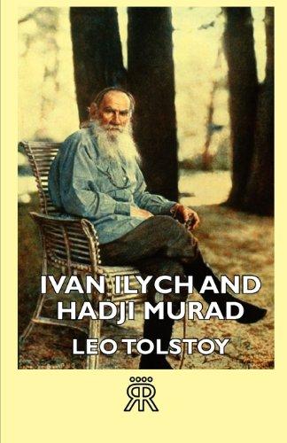 Ivan Ilych and Hadji Murad