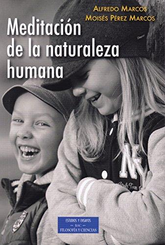 MEDITACION DE LA NATURALEZA HUMANA (ESTUDIOS Y ENSAYOS)