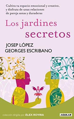 Los jardines secretos por GEORGES ESCRIBANO