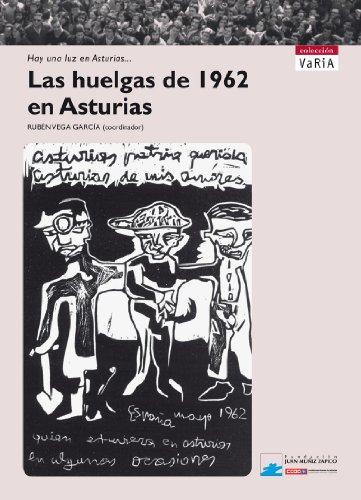 Las huelgas de 1962 en Asturias por Rubén Vega García