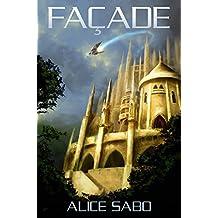 Facade (Transmutation Book 1) (English Edition)