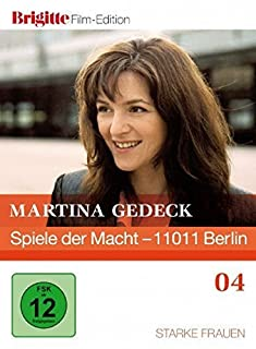 Spiele der Macht - 11011 Berlin (Brigitte Film Edition)
