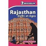 Rajasthan, Delhi et Agra