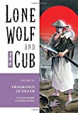 Lone Wolf and Cub Volume 21: Fragrance of Death: Fragrance of Death v. 21 (Lone Wolf and Cub (Dark Horse))