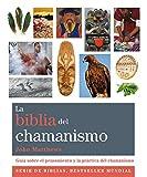 La Biblia Del Chamanismo (Cuerpo-Mente)
