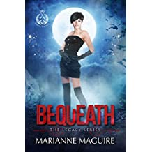 Bequeath (The Legacy Series Book 3)