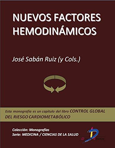 Nuevos factores hemodinámicos (Capítulo del libro Control global del riesgo cardiometabólico ): 1