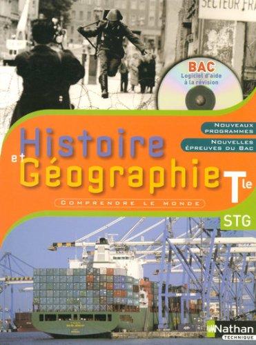 HISTOIRE ET GEOGRAPHIE TERMINALE STG + CDROM 2007 ELEVE Livre scolaire