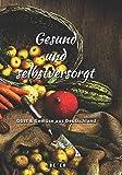 Gesund und selbstversorgt: Obst & Gemüse aus Deutschland von Beyer