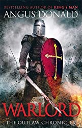 Warlord (Outlaw Chronicles) by Angus Donald (2012-07-19)