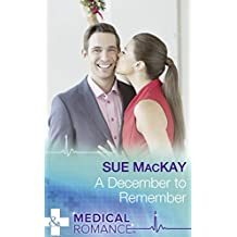 A December To Remember (Mills & Boon Medical)