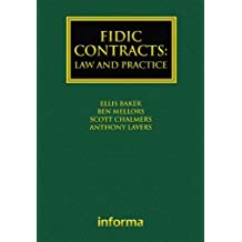 FIDIC Contracts: Law and Practice (Construction Practice Series)