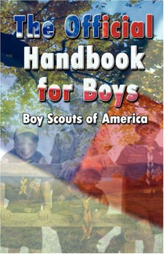 Scouting for Boys: The Original Edition