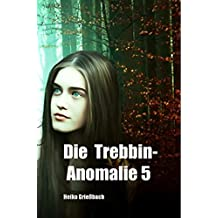 Die Trebbin-Anomalie 5