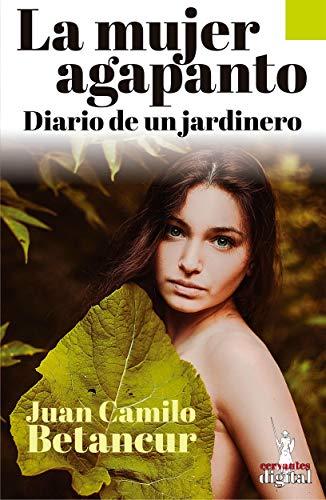 La mujer agapanto : Diario de un jardinero