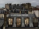 Gail Albert Halaban - Paris Views
