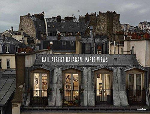 Gail Albert Halaban: Paris Views por Gail Albert Halaban