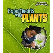 Experiments with Plants (My Science Investigations) by Christine Taylor-Butler (2012-08-10)