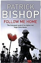 Follow Me Home by Patrick Bishop (2011-12-08)