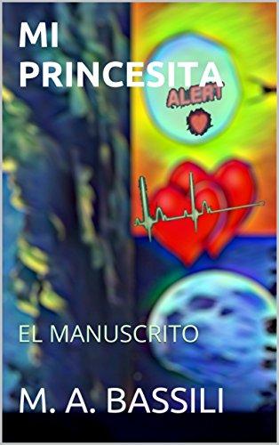 MI PRINCESITA: EL MANUSCRITO por M. A. Bassili